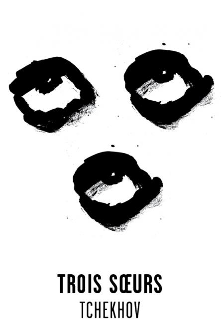 Trois soeurs - Les visuels de Tchekhov 137 évanouissements ont été crées par l'atelier Nous Travaillons Ensemble