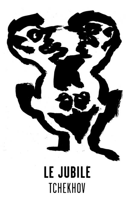 Le jubilé - Les visuels de Tchekhov 137 évanouissements ont été crées par l'atelier Nous Travaillons Ensemble